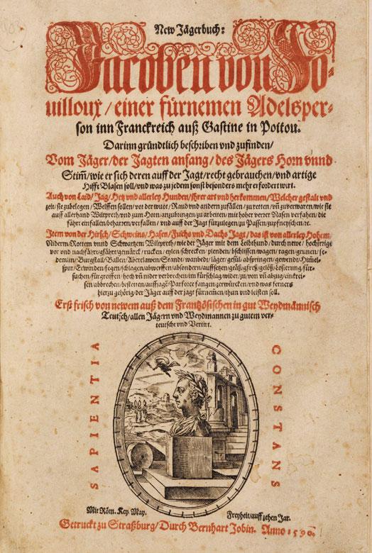 Fouilloux, Jacob von. New Jägerbuch